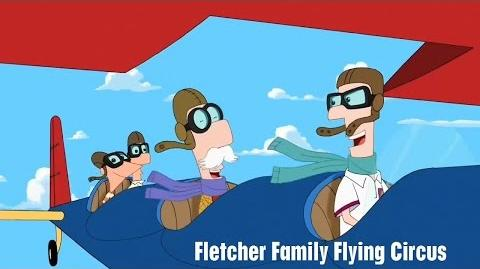 Phineas and Ferb - Fletcher Family Flying Circus