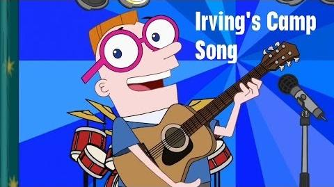 Phineas and Ferb - Irving's Camp Song