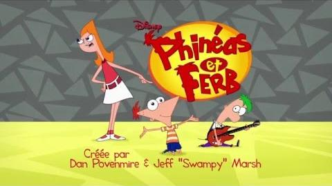 Phineas and Ferb - Intro (French)-0