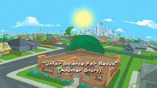 Unfair Science Fair Redux (Another Story) title card