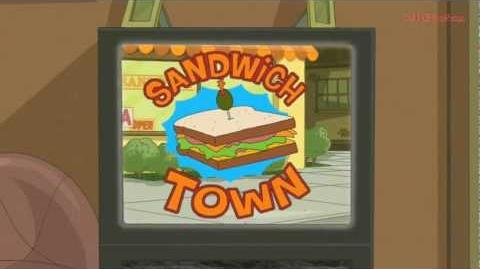 Phineas and Ferb - Sandwich Town (Jingle)