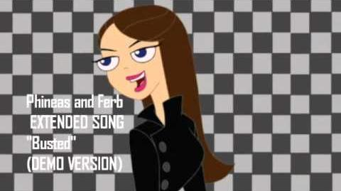 Phineas and Ferb Extended Song-Busted (Demo Version)