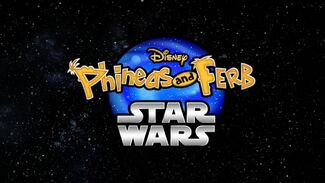 216 Phineas and Ferb Star Wars