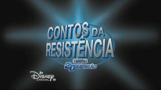 Contos da Resistência - O Regresso à 2ª Dimensão - Cartão do Título