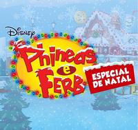 Phineas e Ferb Especial de Natal
