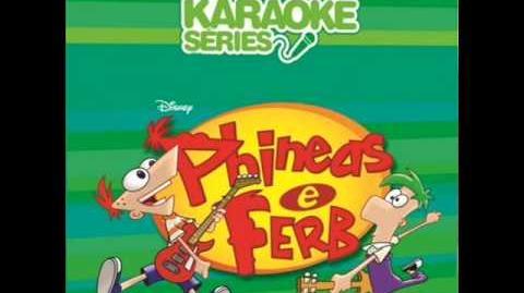 05 Phineas e Ferb Karaokê Garotos Danados Vocal