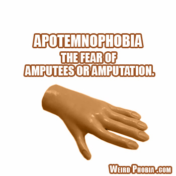 Apotemnophobia