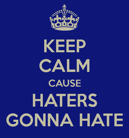 File:HatersGonHate.png