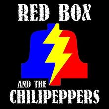 Redbox and the Chilipeppers