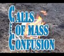 Calls of Mass Confusion