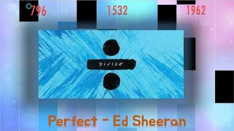 Perfect - Ed Sheeran in Piano Tiles 2!