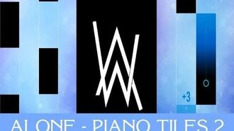ALAN WALKER - ALONE IN PIANO TILES 2!!! - Custom song by Southey