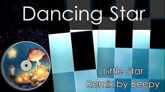 Dancing Star - LITTLE STAR REMIXED BY ME - PIANO TILES 2 MOD