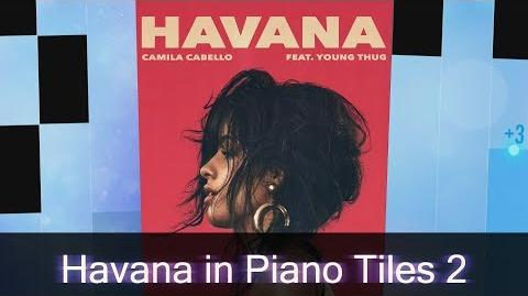 Havana | Piano Tiles Wiki | FANDOM powered by Wikia