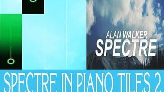 ALAN WALKER'S SONG IN PIANO TILES 2!!! - Spectre