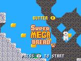 Super Mega Bread