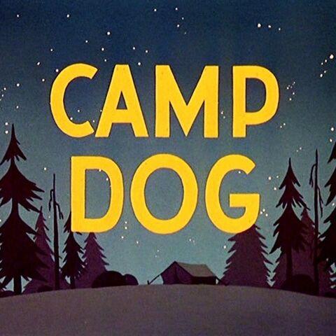 Le <i>title card</i> de <i>Camp Dog</i>.