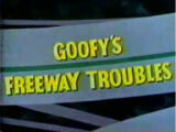Goofy's Freeway Trouble