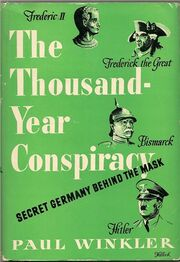 The Thousand-Year Conspiracy, Secret Germany Behind the Mask