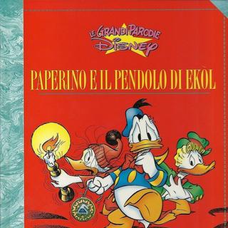 Couverture du recueil italien <i>Paperino e il pendolo di Ekol</i> dessinée par Marco Ghiglione, illustrant l'histoire.