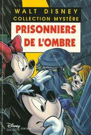 Prisonniers de l'ombre