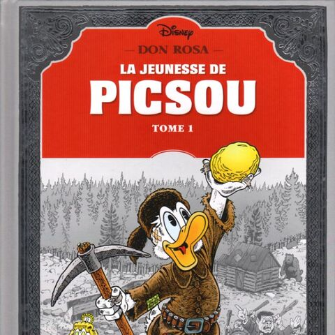 <i>La Grande épopée de Picsou</i>, le livre édité par Glénat qui commence la publication de toutes les histoires de Keno Don Rosa.