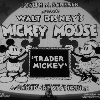 Le <i>title card</i> de <i>Trader Mickey</i>.