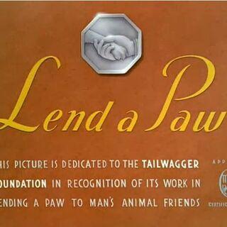 Le <i>title card</i> de <i>Lend a Paw</i>.