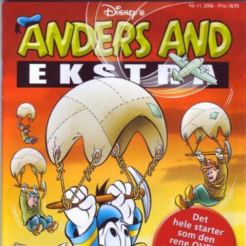 Couverture de la revue danoise <i>Anders And Ekstra</i> n°2006-11 du 30 octobre 2006 illustrant ce récit. Elle est dessinée par Josep Tello Gonzalez sur une idée de Per Juel.