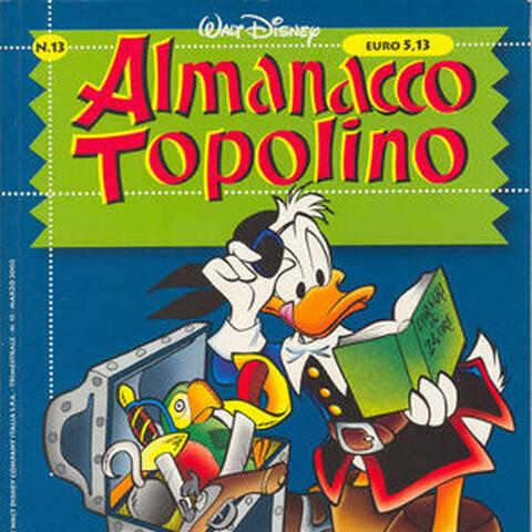 Couverture du magazine italien <i>Almanacco Topolino (nuova serie)</i> n°13 pour la première parution de l'histoire, crayonnée par Stefano Turconi et probablement encrée par Roberta Zanotta, reprise dans <i><a href=