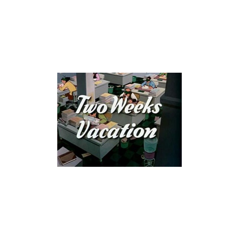 Le <i>title card</i> de <i>Two Weeks Vacation</i>.