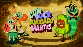 Cow Duck Avocado Mantis