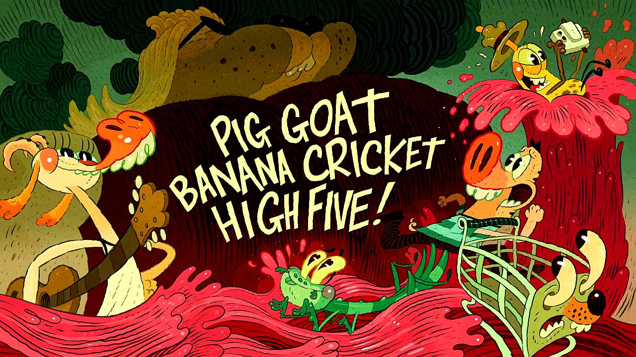 Pig Goat Banana Cricket High Five Pig Goat Banana Cricket
