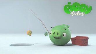 """Piggy Tales- """"The Catch"""""""