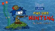 Pike goes hunting