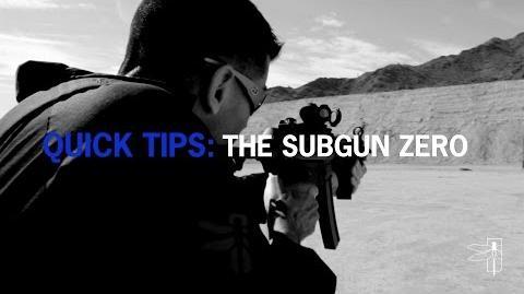 Quick tip- The Subgun Zero
