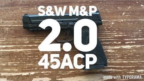 Pistol Showcase- Smith & Wesson M&P 2