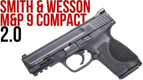 First Look at the Smith & Wesson M&P Compact 2.0 (versus the Gen 5 Glock 19)