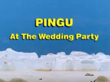 Pingu At The Wedding Party