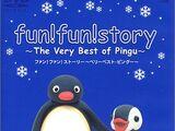 Fun! fun! story ~The Very Best of Pingu~
