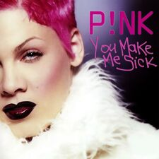 P!nk - You Make Me Sick