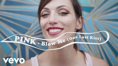 P!nk - Blow Me (One Last Kiss) Official Lyric Video