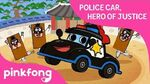 Hero of Justice, Police Car - Police Car Traditional Korean Music - Pinkfong Songs for Children