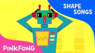 Square Robot - Shape Songs - PINKFONG Songs