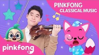 Pinkfong Classical Music- Classical Pinkfong Lullabies - Pinkfong Songs for Children