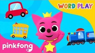 Vehicles Word Play 3D Nursery Rhyme Pinkfong Songs for Children