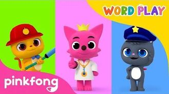 Jobs Word Play Pinkfong Songs for Children