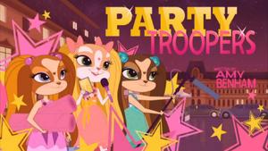 Webisode - Party Troopers