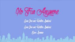 No Fun Anymore (1)
