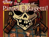 The Escape of Pintel and Ragetti!